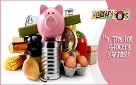 5 Tips for Grocery Savings