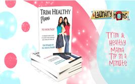 Trim & Healthy Mama Tip in a Minute