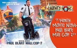 Family Movie Night- Paul Blart: Mall Cop 2