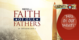 Family Movie Reviews- Faith of Our Fathers