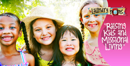 Raising Kids and Missional Living