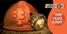 Family Movie Review-The 33