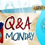 Q&A Monday!