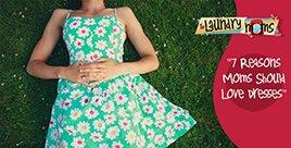 7-Reasons-Moms-Should-Love-Dresses_268x136