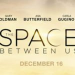 Holly on Hollywood – The Space Between Us