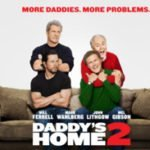 Holly on Hollywood – Daddy's Home 2
